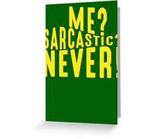 Sarcastic T Shirt Greeting Card