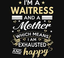 I'm A Waitress And A Mother T-Shirt