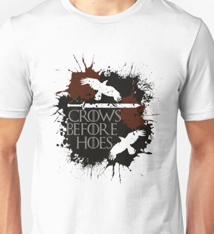 Crows Before Hoes - GoT Unisex T-Shirt