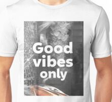 Good vibes only city Unisex T-Shirt