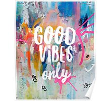 Good vibes only jam Poster