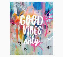 Good vibes only jam Unisex T-Shirt