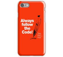 Dexter 'Always Follow The Code!' iPhone Case/Skin
