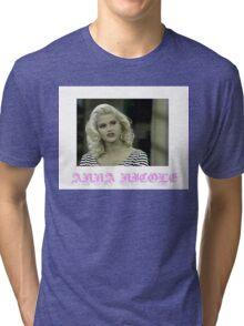 Anna Nicole Shirt Tri-blend T-Shirt