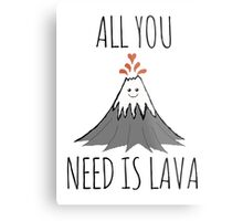 ALL YOU NEED IS LAVA ! Metal Print