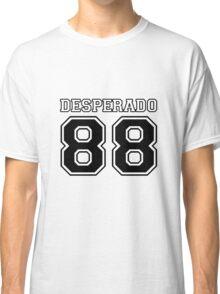 Dear Desperado White Classic T-Shirt