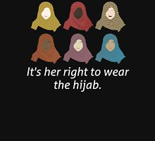 It's her right to wear the hijab 2 Unisex T-Shirt
