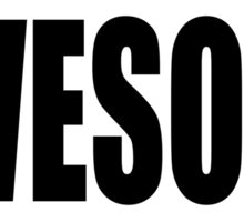 AWESOME, causing, ​feelings, ​great, ​admiration, ​respect, fear, Sticker