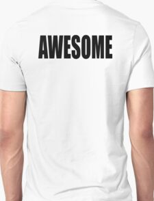 AWESOME, causing, feelings, great, admiration, respect, fear, T-Shirt