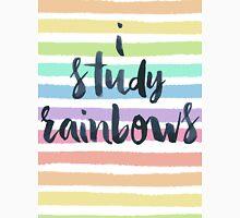 """I study rainbows."" T-Shirt"