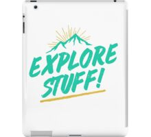 Explore Stuff! iPad Case/Skin