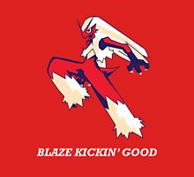 Blaze Kickin' Good Unisex T-Shirt