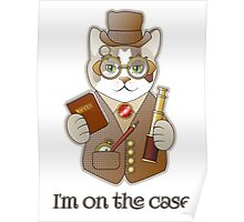 Steampunk Spy Cat I'm on the Case Poster