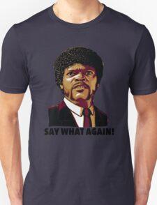 Pulp Fiction Say What Again Unisex T-Shirt