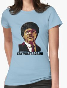 Pulp Fiction Say What Again Womens Fitted T-Shirt