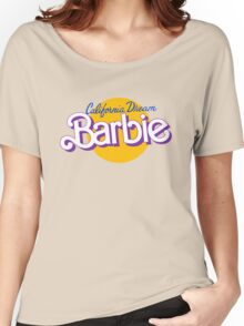 california dream barbie Women's Relaxed Fit T-Shirt