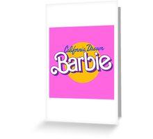 california dream barbie Greeting Card