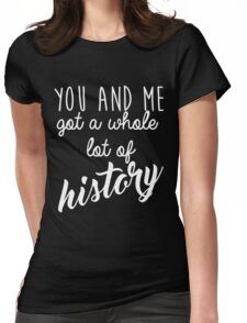 History 2 Womens Fitted T-Shirt