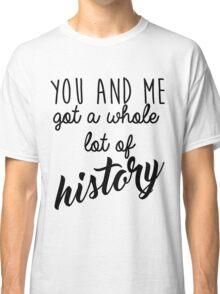 History Classic T-Shirt