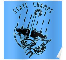 state champs UMBRELLA  Poster