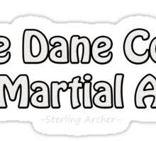 Karate (Archer Sterling quote) Sticker