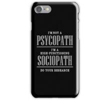 High Functioning sociopath Sherlock iPhone Case/Skin