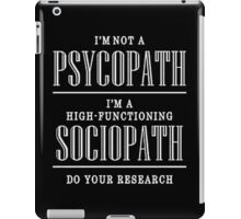 High Functioning sociopath Sherlock iPad Case/Skin