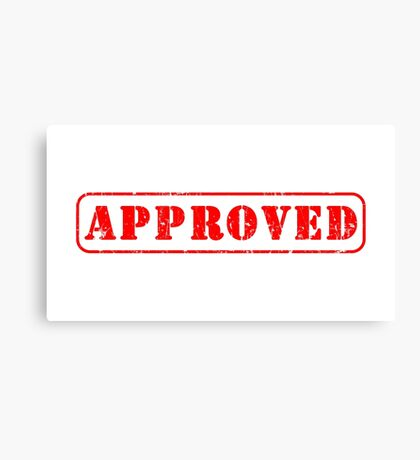 Approved by you slogan Canvas Print