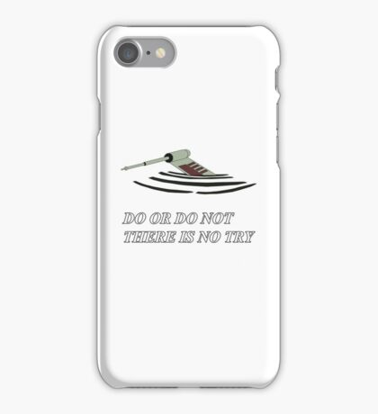 Do or do not iPhone Case/Skin