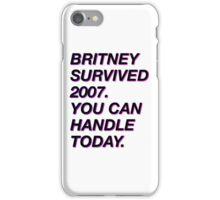 BRITNEY SURVIVED 2007 iPhone Case/Skin