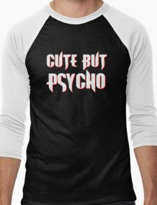 CUTE BUT PSYCHO Men's Baseball ¾ T-Shirt