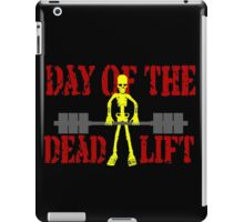Day Of The Deadlift iPad Case/Skin