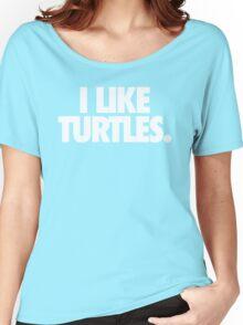 I LIKE TURTLES. - Alternate Women's Relaxed Fit T-Shirt