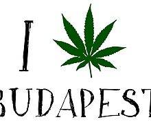 I Love Budapest Weed T-Shirt by MrAnthony88