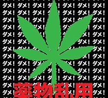 Japanese Anti-Cannabis Propaganda by GanjaStickas