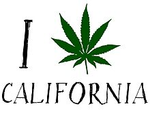 I Love California Weed T-Shirt by MrAnthony88