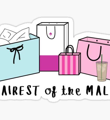 Fairest of the Mall ♥ Trendy/Hipster/Tumblr Meme Sticker