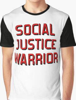 SOCIAL JUSTICE WARRIOR Graphic T-Shirt