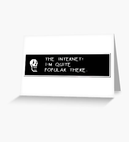 Papyrus Undertale  - The internet! Greeting Card