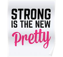 Strong Is the New Pretty Gym Quote Poster