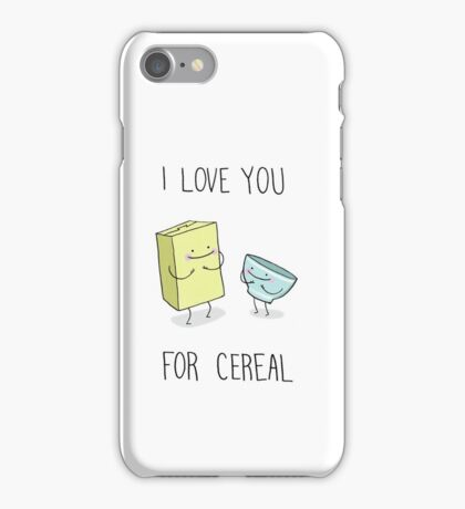 I Love You for Cereal iPhone Case/Skin