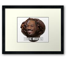 Eddie Muffin Framed Print