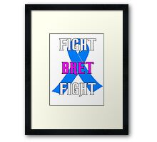 Fight Bret Hart Fight , Prostate Cancer Awareness wwe Framed Print