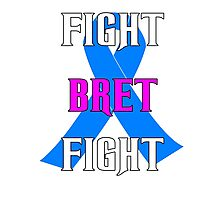 Fight Bret Hart Fight , Prostate Cancer Awareness wwe Photographic Print
