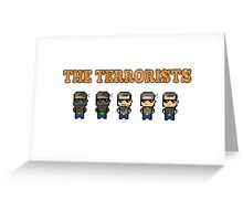 CSGO The terrorists Greeting Card