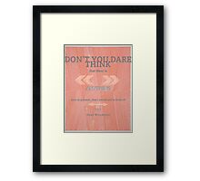 Dean Winchester Quote #1 Framed Print