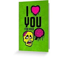 (valentine) brainz Greeting Card