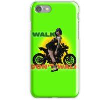 walk .. don't .. walk .. iPhone Case/Skin