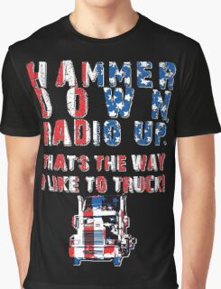 Hammer Down (PATRIOT EDITION!) Graphic T-Shirt