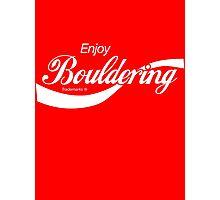 Enjoy Bouldering Photographic Print